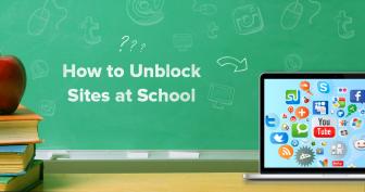 Come sbloccare i siti a scuola nel 2019
