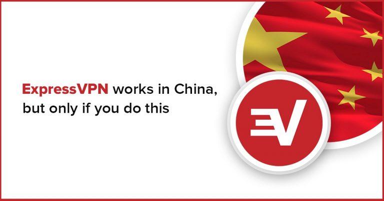 ExpressVPN funziona in Cina nel 2019, ma solo se fai così