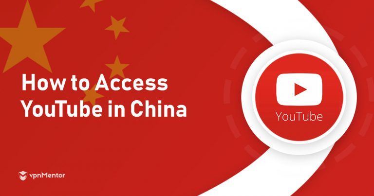 How to Access YouTube in China