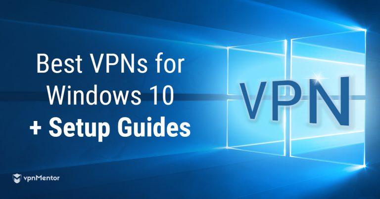VPN Setup Guides for Windows 10