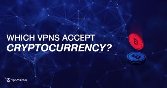 Le 3 migliori VPN acquistabili con Bitcoin e criptovalute nel 2021