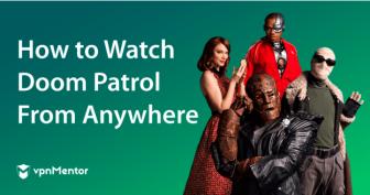 Come guardare Doom Patrol gratuitamente dall'Italia nel 2021